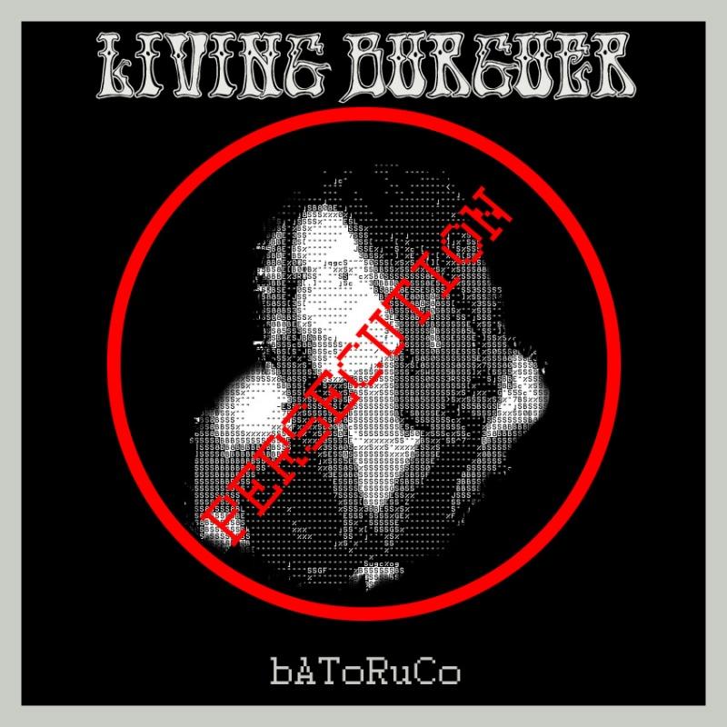 Living Burguer - Persecution
