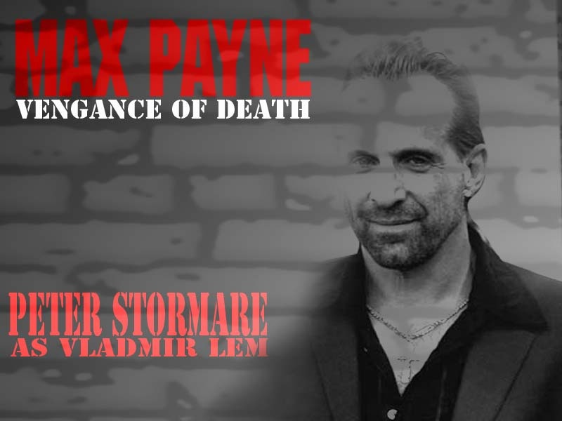 Max Payne the Movie (Peter Stormare)