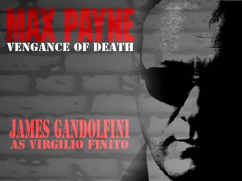 Max Payne the Movie (James Gandolfini)