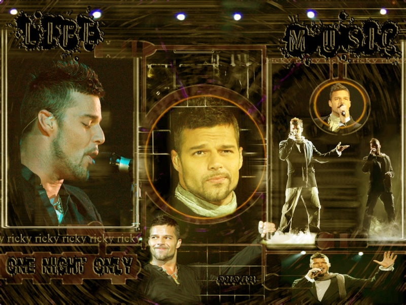 LIFE and MUSIC.....RICKY MARTIN