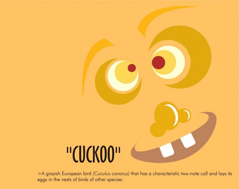 *cuckoo*